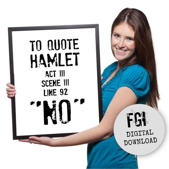 Gehucht Citaat William Shakespeare Als Literaire Cadeau Om Te Citeren Van Hamlet Nee Shakespeare Print Shakespeare Poster Shakespeare Gehucht