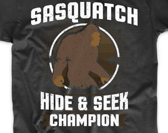139bad2d3 Sasquatch Hide And Seek Champion Funny Bigfoot Shirt