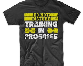 ad1e29122 Do Not Disturb Training In Progress Funny Gym Workout Shirt by Really  Awesome Shirts