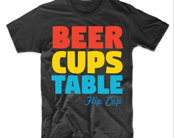Beer Cups Table Flip Cup Drinking Humor T-Shirt by Really Awesome Shirts