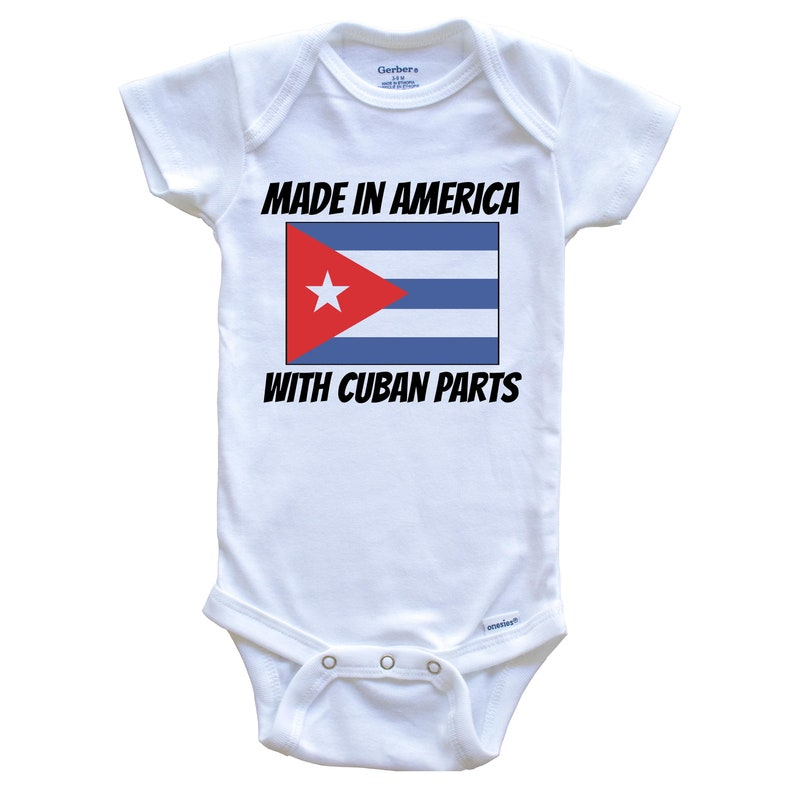 Cute One Piece Baby Bodysuit Made In America With Cuban Parts Cuba Flag Funny Baby Onesie