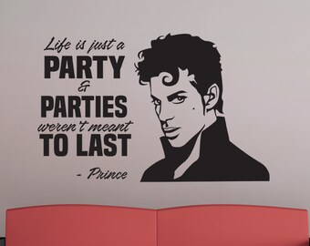 Prince Quote - Vinyl Wall Decal