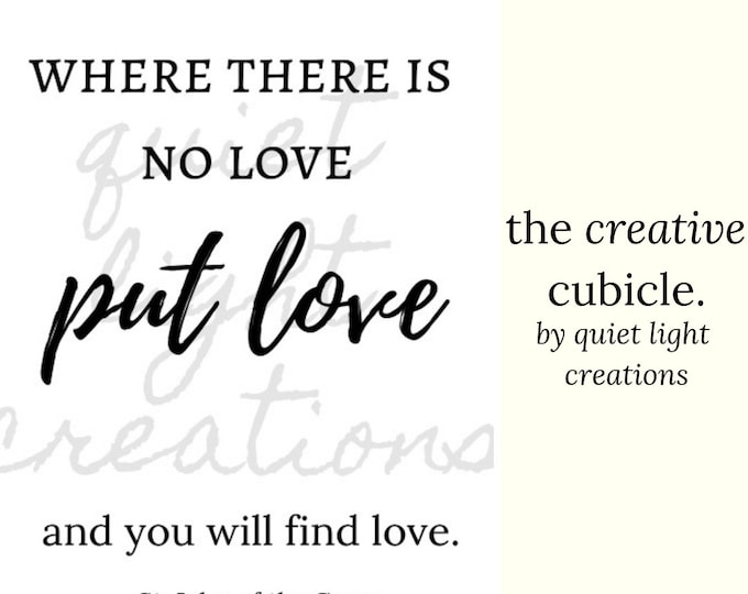 the creative cubicle | where there is no love