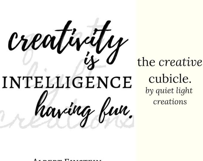 the creative cubicle | creativity is intelligence having fun