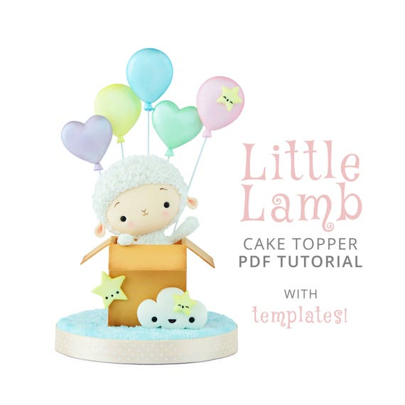 Little Lamb Cake Topper PDF TUTORIAL with TEMPLATES | Etsy