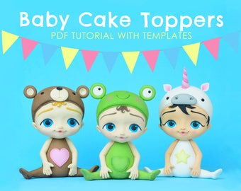 Baby Cake Toppers - PDF TUTORIAL with TEMPLATES