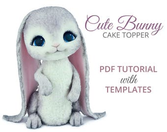 Cute Bunny Cake Topper PDF TUTORIAL with TEMPLATES
