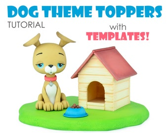 Dog Theme Cake Toppers Tutorial with TEMPLATES