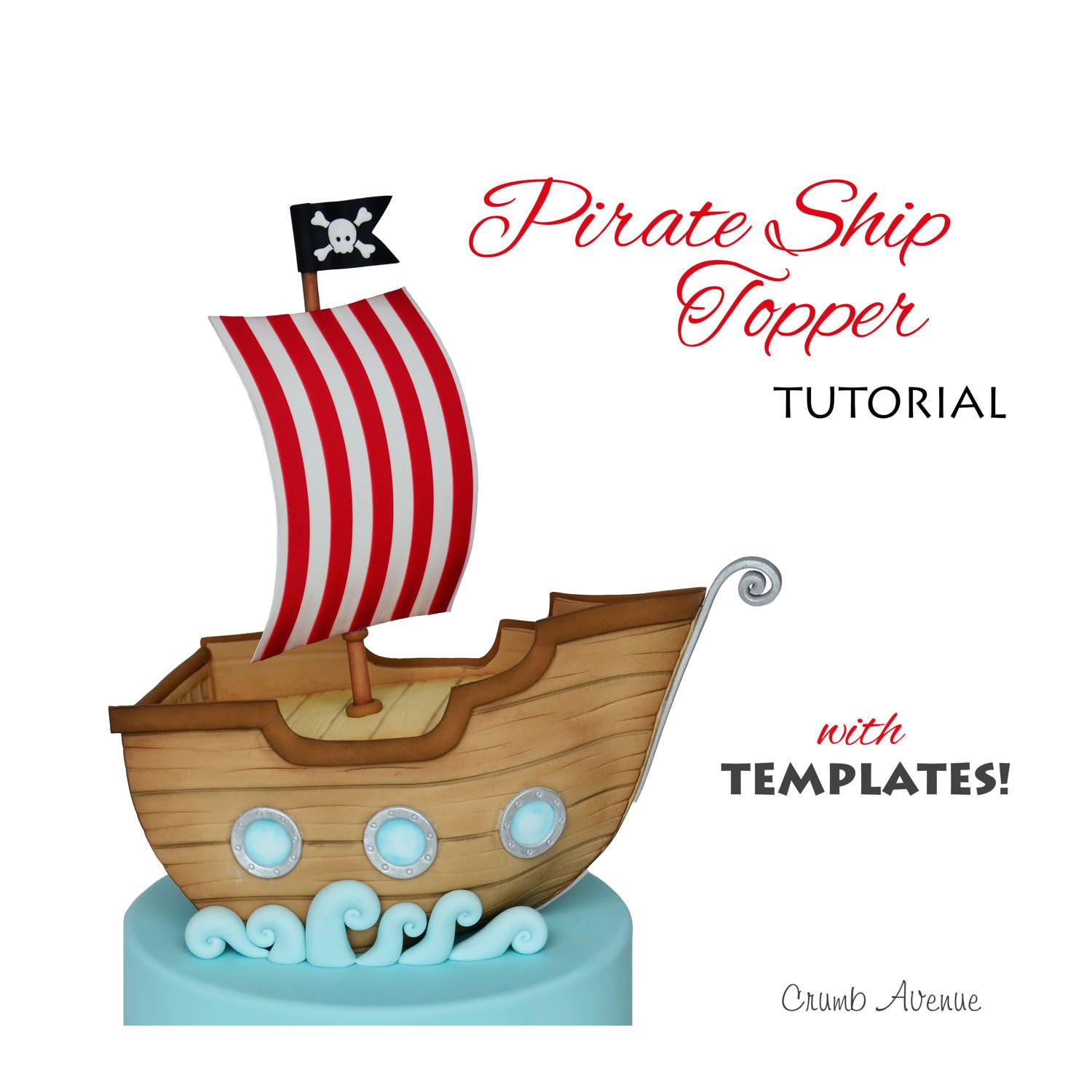 Pirate Ship Cake Topper TUTORIAL with TEMPLATES | Etsy