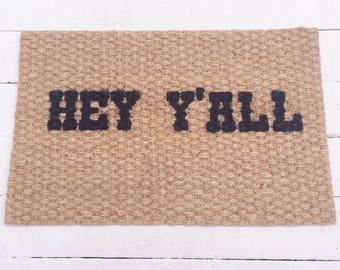 Doormat custom.doormat personalized.doormat funny.doormat western.doormat home.doormat.doormat southern.hey y'all.doormat cute. door mat