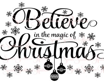 Belive in the Magic of Christmas SVG
