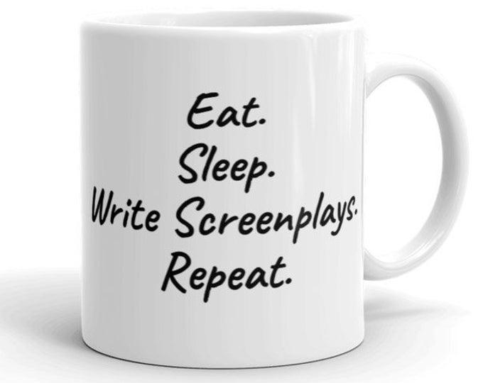 3340212bf5d 11oz Ceramic Mug, Writing Novelty Mug, Novelty Drink Mug, Eat Sleep Write  Screenplays