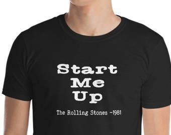 Unisex Mens T Shirt, Start Me Up Music Tee, 80's Tee,  Adult S-3XL Softstyle Shirt, DTG Unisex Mens Shirt Apparel