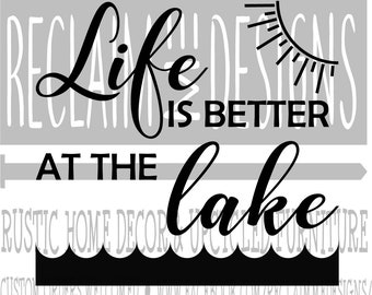 Life is better at the lake PNG SVG and JPEG file