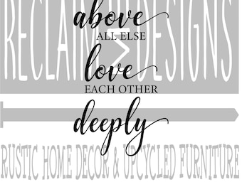 Above all else love each other deeply SVG,PNG, and JPEG file
