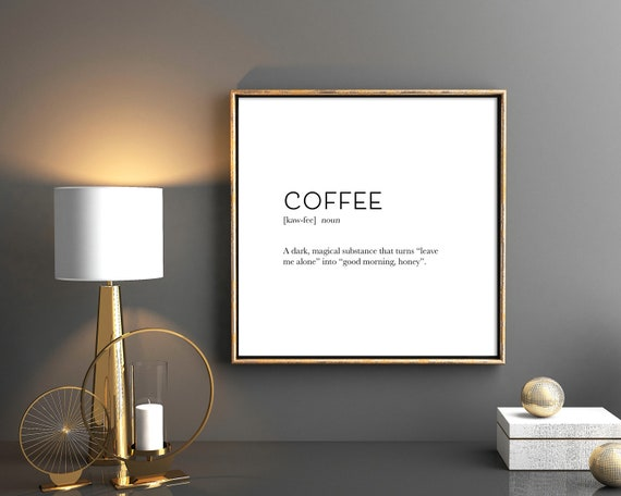 Coffee Definition Coffee Quote Downloadable Print Funny Word Art Typography Poster Printable Wall Art Dictionary Print Morning Coffee