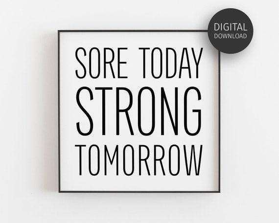 Fitness Art Gym Prints Motivational Wall Decor for Gym Sore Today Strong Tomorrow Print Motivational Sign Printable Minimalist Wall Art