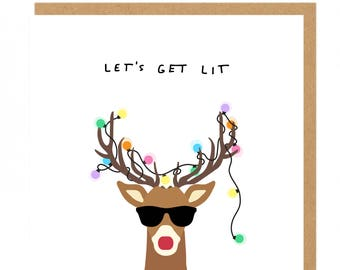 Let's get lit cool Rudolph reindeer Christmas Greeting card
