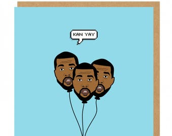 Kan-Yay Kanye West Greeting Card