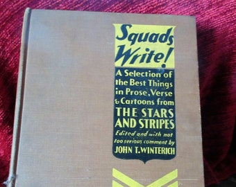 Squads Write, post WWI, Stars and Stripes publication of war reporting, pub. 1931, hardcover, excellent condition, illustration, essays,