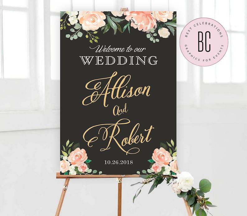 Chalkboard Wedding sign Rustic Welcome Sign Peach Floral Printable Welcome Sign Wedding Welcome Sign Welcome to our Wedding