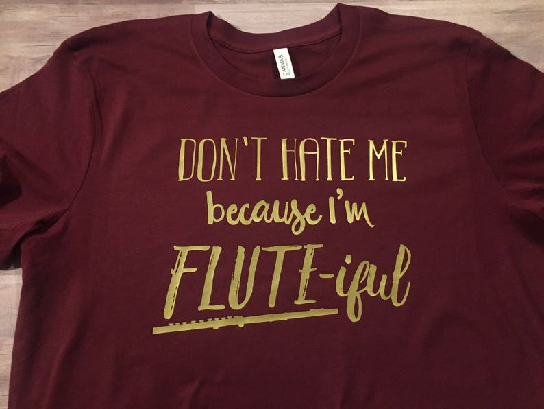 ddb845314ee Don't Hate Me Because I'm FLUTE-iful // TShirt Tank | Etsy