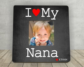 Gift for Nana, Mother's Day Gift for Nana, Personalized Picture Frame, I Love My Nana, Personalized Photo Frame, Nana Picture Frame