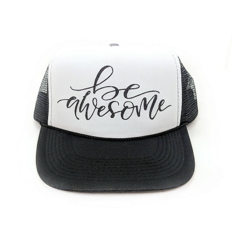 270d7c38669c0 BE AWESOME Trucker Hat mom life Hat Black Hats   Caps Black