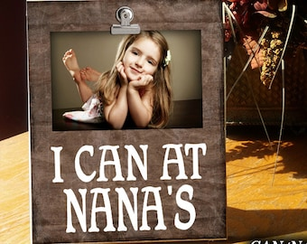 CAN/NANA: Clip Frame, Photo Frame, Gift for Nana, Photo Frame For Nana, Clip Frame For Grandparent, Clip Frame, Photo Displa, 4x6 Display