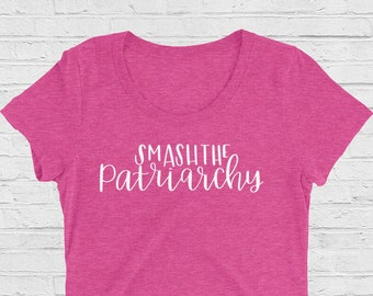 Smash the Patriarchy Women's T-Shirt
