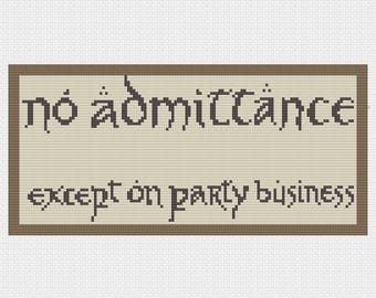No Admittance Except on Party Business - Cross Stitch PDF Pattern