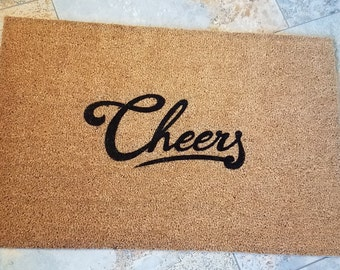 Cheers Doormat / Welcome Mat /Funny Doormat / Doormat / Cheers Door Mat / Housewarming Gift / Gifts for Him / Gifts for Her / Fun Gift Ideas