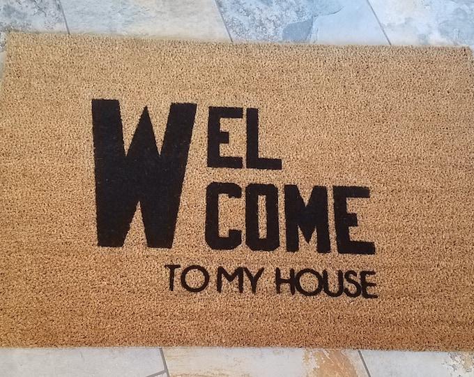 Welcome Doormat / Custom Doormat / Door Mat / Handmade Doormat / Housewarming Gifts / Unique Gift Ideas / Gifts for Her / Gifts for Him /