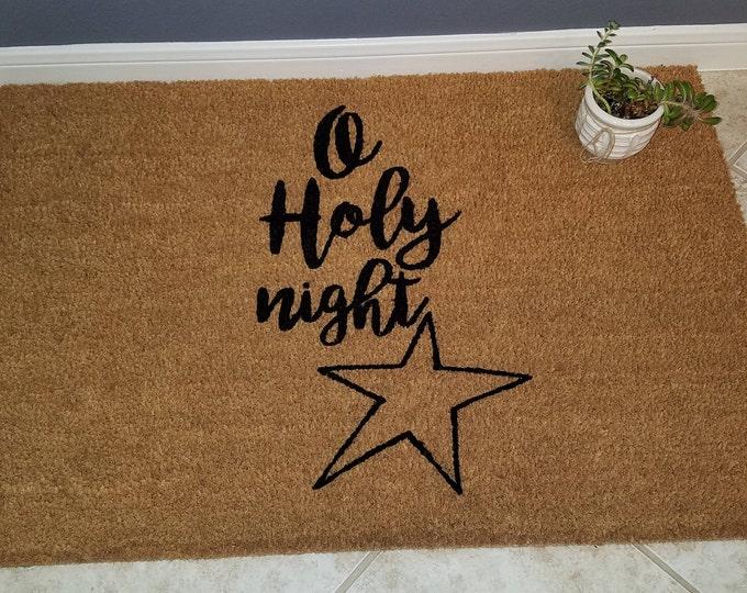 O Holy Night Doormat / Christmas Door Mats / Custom Doormat / Welcome Mat / Gift Ideas /  Personalized Doormat / Religious Doormat