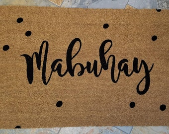 Custom Doormat, Custom Welcome Mat, Personalized Doormat, Gift Ideas, Mabuhay Doormat, Philippine Greeting, Welcome, To Life, Live Great!