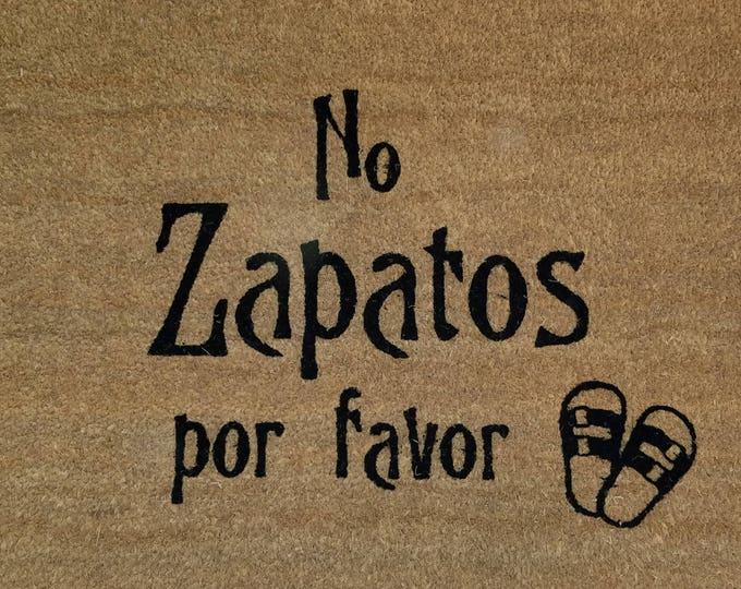 No Zapatos Por Favor / Welcome Mat / No Shoes Please / Door Mats / Custom Doormat / Family Gift / Housewarming Gift / Gifts for Friends
