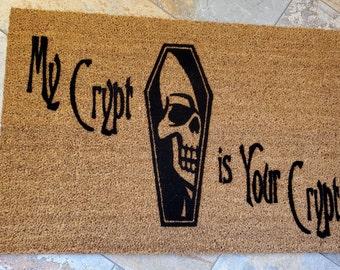 My Crypt is Your Crypt Door Mat / Halloween Doormat / Welcome Mat / Trick or Treat / Unique Gift Ideas / Coffin Doormat / Holiday Door Mat