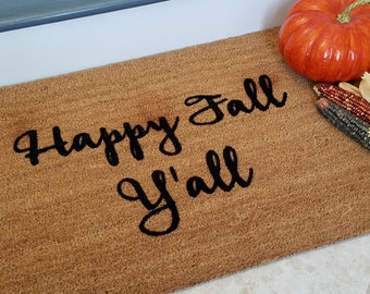 SUPER SALE - One Only / Happy Fall Y'all / Welcome Mat / Custom Doormat / Fall Decoration / Doormats / Personalized Doormat / Gifts for Her