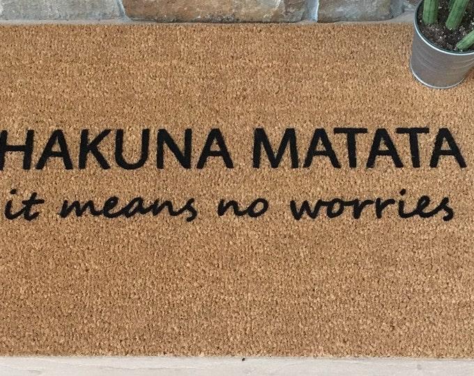 Hakuna Matata Doormat, Custom Doormat, Custom Welcome Mat, No Worries, Lion King Phrase, Unique Gift Idea, Family Gift, Housewarming Gift