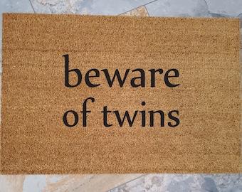 Beware of Twins / Welcome Mat / Twins Doormat /Custom Doormat / Personalized Doormat / Funny Doormat / Housewarming Gifts / Twin / Multiples