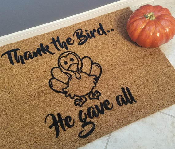 Funny Doormat / Holiday Mats / Welcome Mat / Thanksgiving / Gift Ideas  / Family Gift / Fun Doormats / Custom Doormats / Home Decor / Turkey