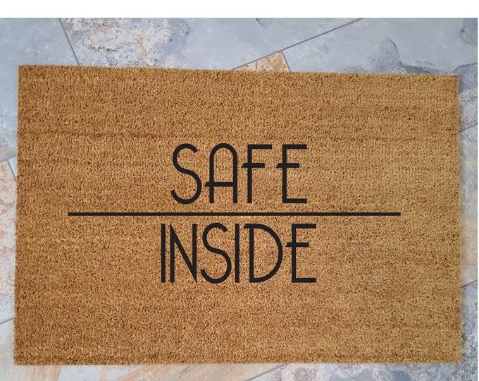 Safe Inside Doormat, Custom Doormat, Custom Welcome Mat, Personalized Doormat, COVID Home Decor, Unique Door Mats, Stay Healthy, Wear a Mask