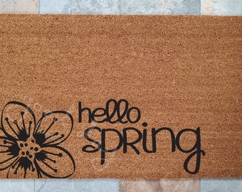 SUPER SALE - One Only / Hello Spring Doormat / Spring Decor / Doormat / Welcome Mat / Easter Gifts / Gifts for Her / Gifts for Him / Flower