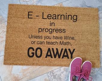 E - Learning Doormat, Custom Doormat, Custom Welcome Mat, Personalized Doormat, COVID Home Decor, Unique Door Mats, Stay Healthy, Wear Mask