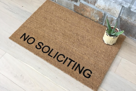 No Soliciting Doormat / Welcome Mat / Custom Doormat / Door mats / Business Doormat / Unique Door Mat / Entry Doormat / No Soliciting Please