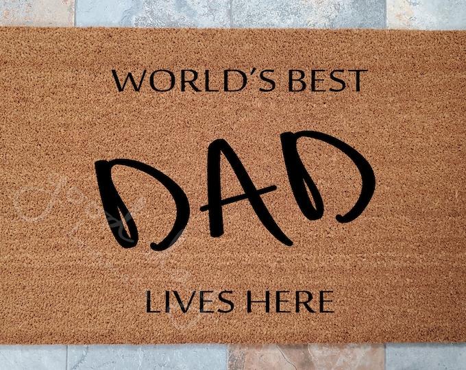 Worlds Best Dad Welcome Mat and Many Other Custom Doormats, Custom Welcome Mat, Unique Door Mats, Modern Doormat, Family Gift Ideas