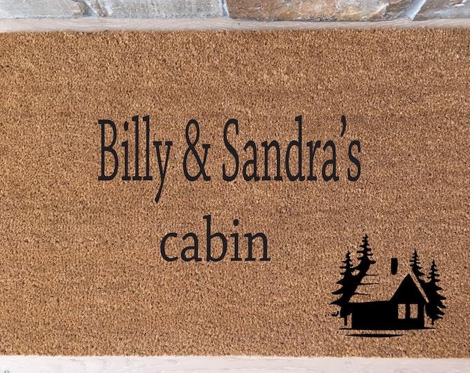 Cabin Doormat with Your Names / Welcome Mat /Custom Doormat / Personalized Doormat / Unique Doormat / Housewarming Gifts / Rustic Cabin