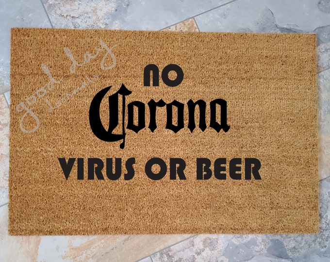 Corona Virus Doormat, Custom Doormat, Custom Welcome Mat, Personalized Doormat, COVID Home Decor, Unique Door Mats, Stay Healthy, Wear Mask
