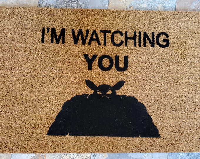 I'm Watching YOU Doormat, Custom Doormat, Novelty Welcome Mat, Personalized Door Mat, Best Gift Ideas, Zelda Death Screen, Funny Doormat