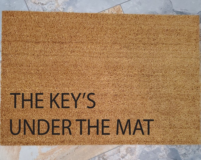 Key's Under The Mat Doormat / Funny Doormat, Custom Welcome Mat, Personalized Doormat, Custom Doormat, Family Gifts, Unique Gift